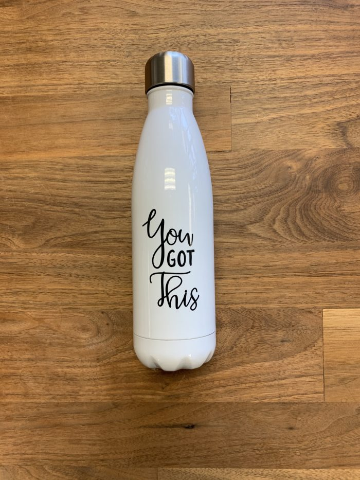 Fuzed Water bottle- You got this